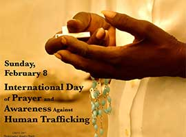 February 8 is the International Day of Prayer for victims of trafficking.