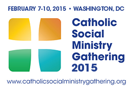 The 2015 Catholic Social Ministry Gathering takes place February 7-10 in Washington, D.C.