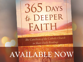 365 Catechism Montage Available Now