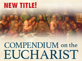 Compendium on the Eucharist Book
