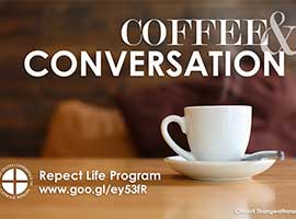 Coffee and Conversation: Respect Life Program Discussion Guide