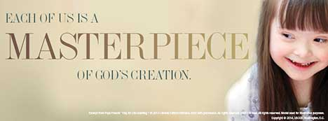 Respect Life Cover Photo: Each of us is a Masterpiece of God's Creation