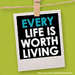 Social Media Toolkit: Every Life is Worth Living