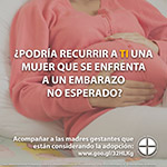 Accompanying Expectant Mothers Considering Adoption, Spanish. www.usccb.org/respectlife