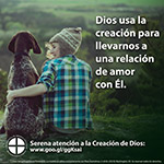 Serene Attentiveness to God's Creation, Spanish. www.usccb.org/respectlife