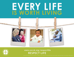 2015-16 Respect Life Program: Every Life is Worth Living