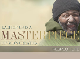 This image for the 2014 USCCB Respect Life program shows a homeless man and illustrates the theme