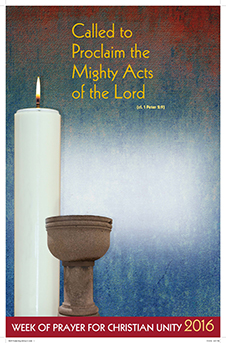 """Called to Proclaim the Mighty Acts of the Lord"" is the theme for the 2016 Week of Prayer for Christian Unity."