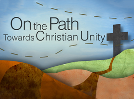 on-the-path-towards-christian-unity