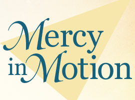 """Mercy in Motion"" is the theme for the USCCB's observance of the Jubilee Year of Mercy."
