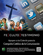 Support the Collection for the Catholic Communication Campaign - Print Ad Color Spanish