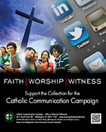 Support the Collection for the Catholic Communication Campaign - Print Ad Color