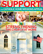 Support the Catholic Home Missions Appeal - Print Ad Color