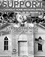 Support the Catholic Home Missions Appeal - Print Ad B