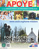 Catholic Home Missions Appeal Print Ad Color en espanol