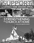 Catholic Home Missions Appeal 2019 - Ad BW