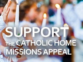 Support the Catholic Home Missions Appeal 2018