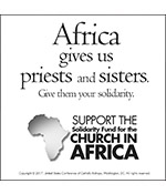 The Solidarity Fund for the Church in Africa supports the future of the Church by funding projects that nourish the people of Africa in both body and spirit.