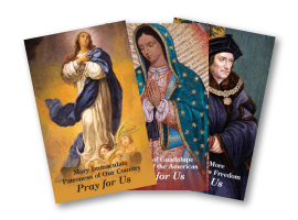 Images of Mary Immaculate, our Lady of Guadalupe and St. Thomas More are featured on religious liberty prayer cards.