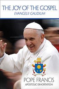 Book - The Joy of the Gospel - Pope Francis Apostolic Exhortation - Evangelii Gaudium