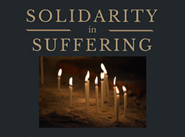 Solidarity in Suffering, Christians in the Middle East