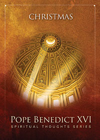 Cover image from Pope Benedict XVI Spiritual Thoughts: Christmas