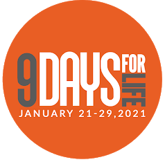 9 Days For Life January 21-29, 2021