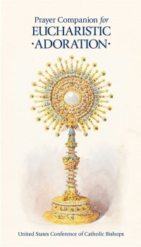 Prayer Companion for Eucharistic Adoration
