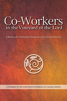 Co-Workers in the Vineyard of the Lord