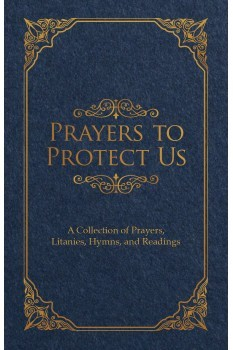 Prayers to Protect Us
