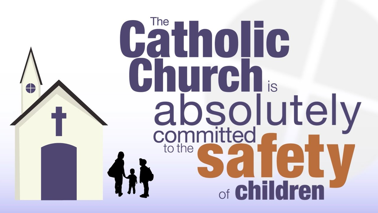 The Catholic Church Is Committed to the Safety of Children